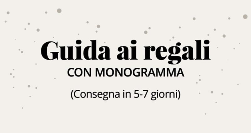 Guida ai regali con monogramma (Consegna in 5-7 giorni)