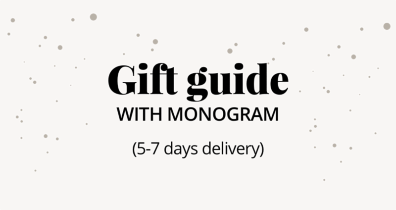 Gift guide with monogram (5-7 days delivery)